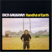 Dick Gaughan: Handful Of Earth - Plak