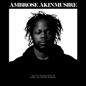 Ambrose Akinmusire: On The Tender Spot Of Every Calloused Moment - CD