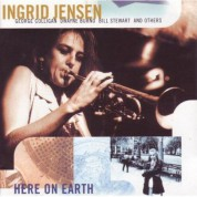 Ingrid Jensen: Here On Earth - CD