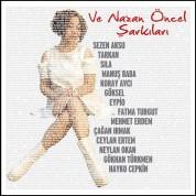 Çeşitli Sanatçılar, Nazan Öncel: Ve Nazan Öncel Şarkıları - CD
