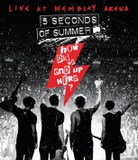 5 Seconds Of Summer: How Did We End Up Here? - Live At Wembley Arena - BluRay