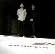 Joshua Redman, Brad Mehldau: Nearness - CD
