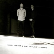 Joshua Redman, Brad Mehldau: Nearness - CD