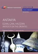 Çeşitli Sanatçılar: TRT Arşiv Serisi 5 - Antakya (Ezan, Çan, Hazzan) - DVD