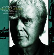 Charlie Mariano: Deep In A Dream - CD