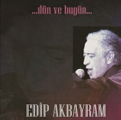 Edip Akbayram: Dün ve Bugün - CD