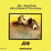 John Coltrane, Don Cherry: The Avant-Garde (Mono Remastered) - Plak