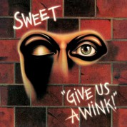 The Sweet: Give Us A Wink - Plak