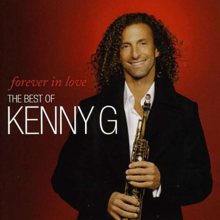 Kenny G: Forever in Love: The Best of Kenny G - CD