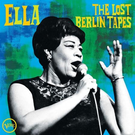 Ella Fitzgerald: The Lost Berlin Tapes - CD