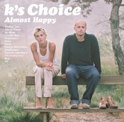 K's Choice: Almost Happy - Plak