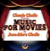 Jean-Marc Challe, Claude Challe: Music for Movies - CD