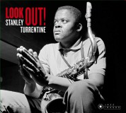Stanley Turrentine: Look Out + That's Where It's At +Dearly Beloved +Stan