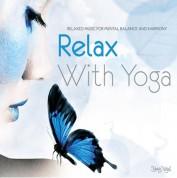 Çeşitli Sanatçılar: Relax With Yoga - CD