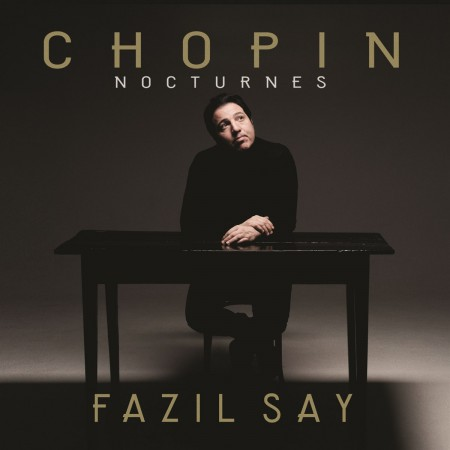 Fazıl Say: Chopin: Nocturnes - CD