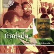 Eduardo Durao Timbila Ensemble: Timbila - CD