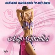 Çeşitli Sanatçılar: Aşkın Çiftetellisi - CD