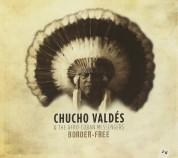 Chucho Valdés, The Afro-Cuban Messengers: Border-Free - CD