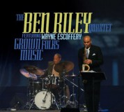 Ben Riley: Grown Folk Music - CD
