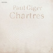 Paul Giger: Chartres - CD