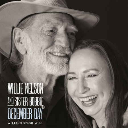 Willie Nelson, Sister Bobbie: December Day (Willie's Stash Vol.1) - Plak