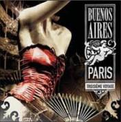 Çeşitli Sanatçılar: Buenos Aires: Paris, Vol. 3 - Troisieme Voyage - CD