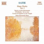 Klara Kormendi: Satie: Piano Works, Vol.  3 - CD