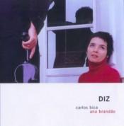 Carlos Bica, Ana Brandao: Diz - CD