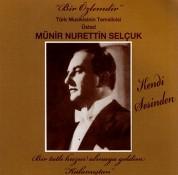 Münir Nurettin Selçuk: Bir Özlemdir - CD