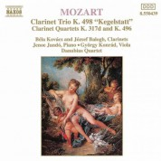 Mozart: Piano Trio, K. 498, 'Kegelstatt' / Violin Sonata No. 26 (Arr. for Clarinet and String Trio) - CD
