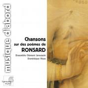 Ensemble Clément Janequin, Dominique Visse: Songs on Poems by Ronsard - CD