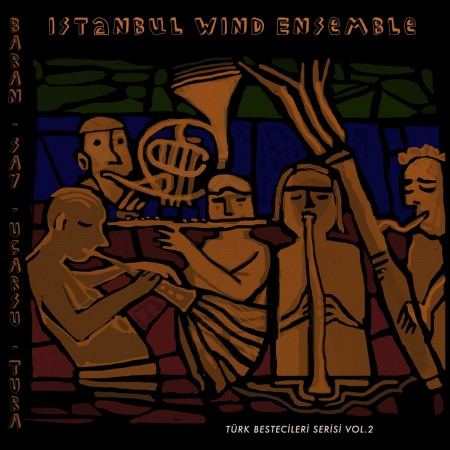 İstanbul Wind Ensemble: Türk Bestecileri Serisi Vol. 2 - CD