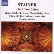 Stainer: Crucifixion (The) - CD