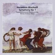 Deutsche Staatsphilharmonie Rheinland-Pfalz, Werner Andreas Albert: Bischoff: Symphony No 1 Op. 16 - CD