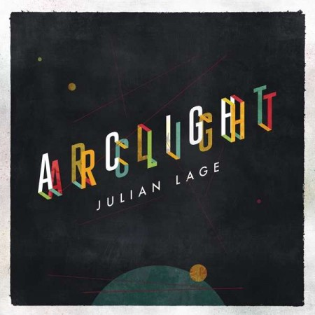 Julian Lage: Arclight - CD