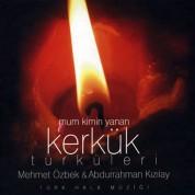 Mehmet Özbek, Abdurrahman Kızılay: Mum Kimin Yanan - CD