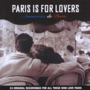 Çeşitli Sanatçılar: Paris Is For Lovers - CD