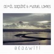 Cemil Qocgiri, Manuel Lohnes: Bedawiti - CD