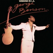George Benson: Weekend In L.A. - Plak
