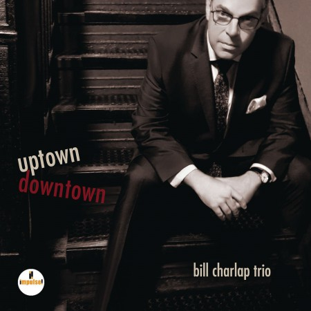 Bill Charlap: Uptown, Downtown - CD