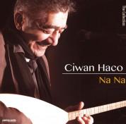 Ciwan Haco: Na Na - CD