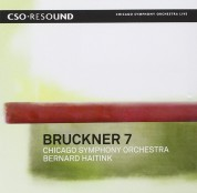 Chicago Symphony Orchestra, Bernard Haitink: Bruckner: Symphony No. 7 - SACD