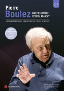 Pierre Boulez: Inheriting the Future of Music - DVD