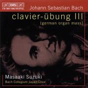 Masaaki Suzuki, Bach Collegium Japan Choir: J.S. Bach: Clavier-Übung III - German Organ Mass - CD
