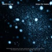 David Murray: Blues for Memo - CD