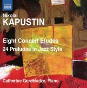 Catherine Gordeladze: Kapustin: 8 Concert Etudes - 24 Preludes - CD