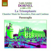 Passacaglia: Dornel: Chamber Music for Recorders, Flute and Continuo - CD
