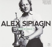 Alex Sipiagin: Live At Smalls - CD