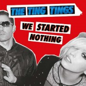 The Ting Tings: We Started Nothing - Plak