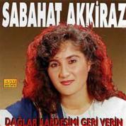 Sabahat Akkiraz: Dağlar Kardeşimi Geri Verin - CD